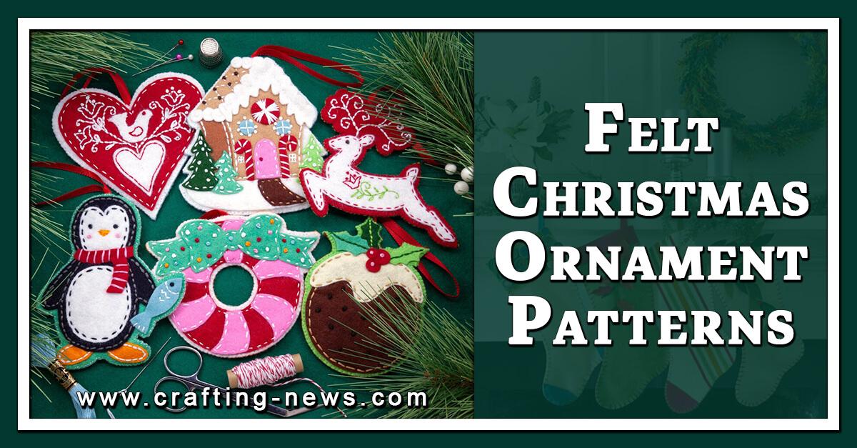 27 FELT CHRISTMAS ORNAMENTS PATTERNS
