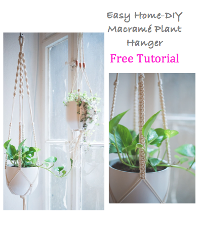 Easy Home-DIY Macrame Plant Hanger Tutorial