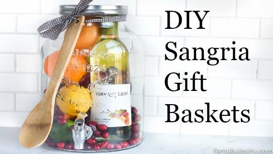 DIY Sangria Gift Basket Ideas