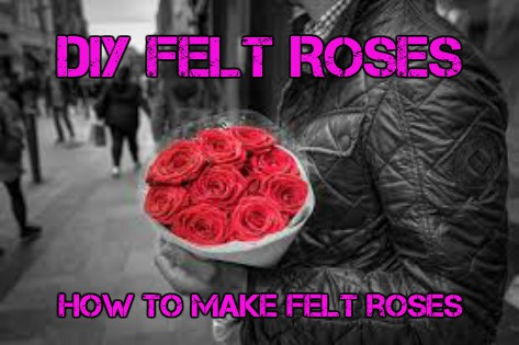DIY Felt Roses - How To Make Felt Roses
