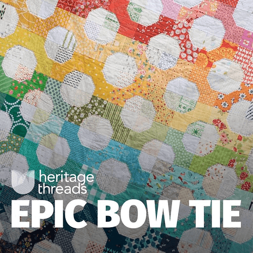 Epic Bow Tie Quilt Pattern by Heritage Threads Store