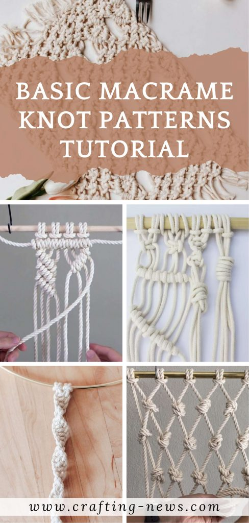 Basic Macrame Knot Patterns Tutorial