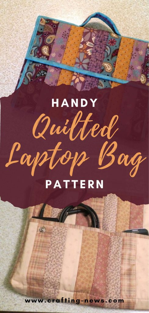 Handy Quilted Laptop Bag Pattern