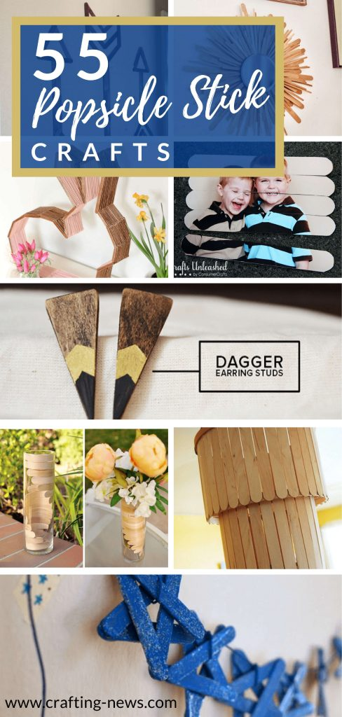 55 Popsicle Stick Crafts