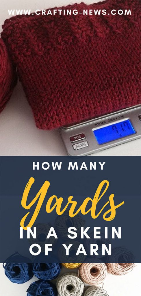 How Many Yards in a Skein of Yarn