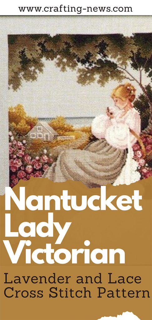 Nantucket Lady Victorian Lavender and Lace Cross Stitch Pattern