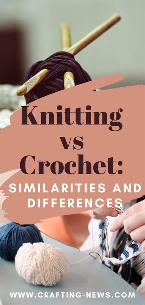Knitting vs Crochet Similarities and Differences