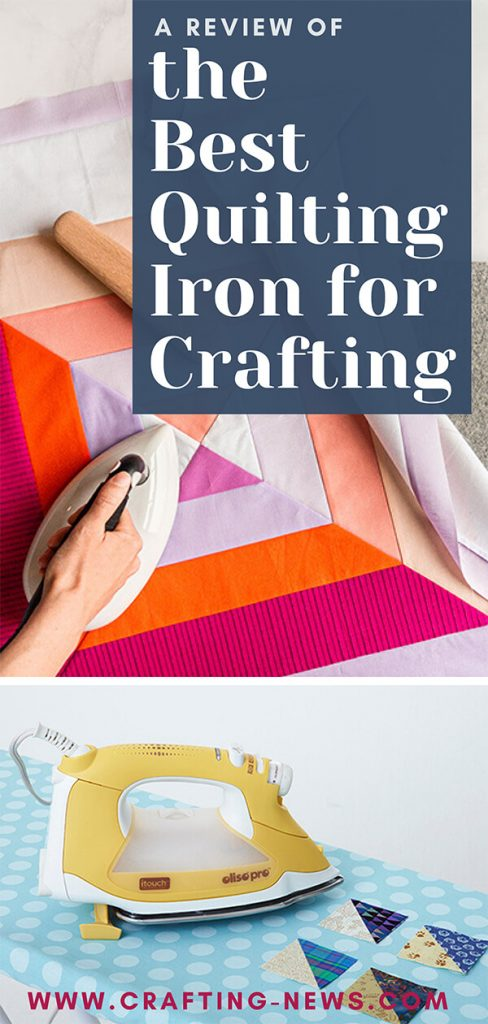 A Review of the Best Quilting Iron for Crafting