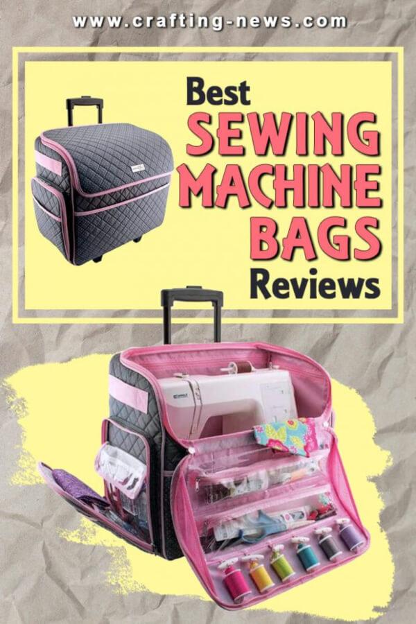 Best Sewing Machine Bag Reviews