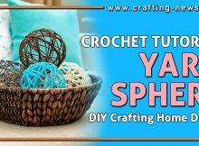 CROCHET YARN SPHERE TUTORIAL DIY CRAFTING HOME DECOR