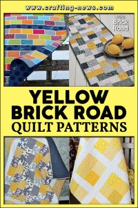 YELLOW BRICK ROAD QUILT PATTERNS