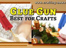 BEST GLUE GUN FOR CRAFTS