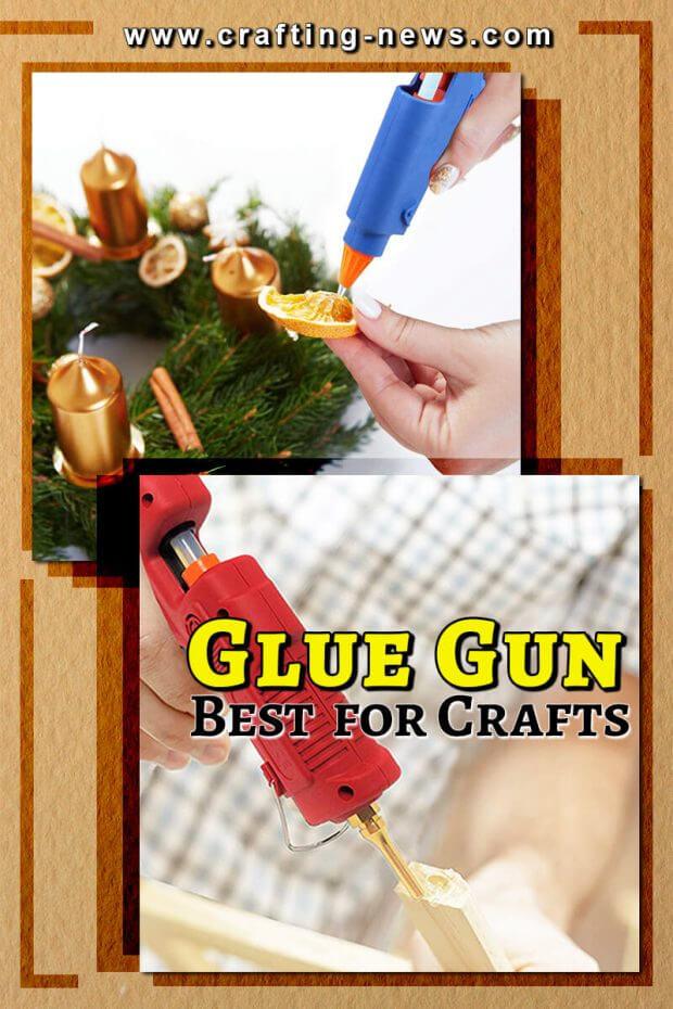 Crafting Hot Glue Gun Reviews