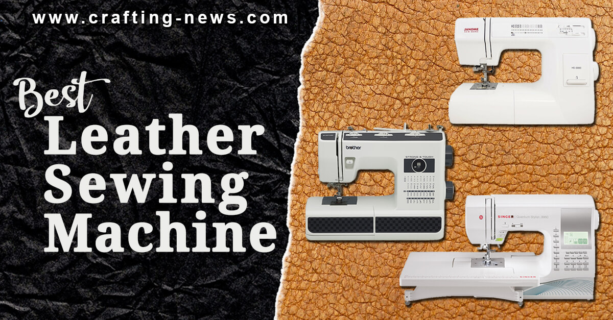BEST LEATHER SEWING MACHINE