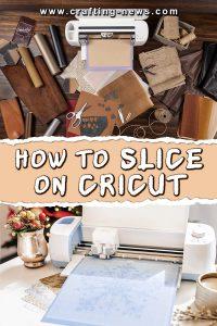 HOW TO SLICE ON CRICUT