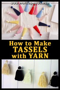 HOW TO MAKE TASSELS WITH YARN