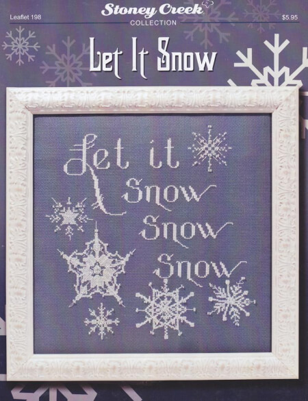 Let It Snow Counted Cross Stitch Design from Stoney Creek Collection, Inc.