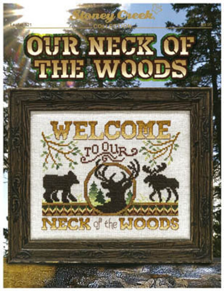 OUR NECK Of The WOOD Stoney Creek Cross Stitch Pattern