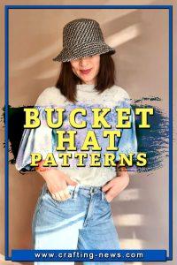 BUCKET HAT PATTERNS