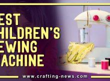 BEST CHILDRENS SEWING MACHINE