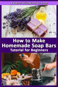 HOW TO MAKE HOMEMADE SOAP BARS FOR BEGINNERS WRITTEN TUTORIAL