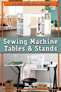 BEST SEWING MACHINE TABLES AND STANDS