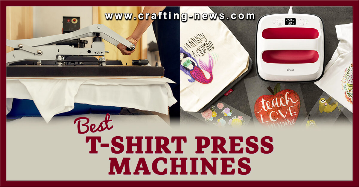 12 BEST T SHIRT PRESS MACHINES FOR 2021
