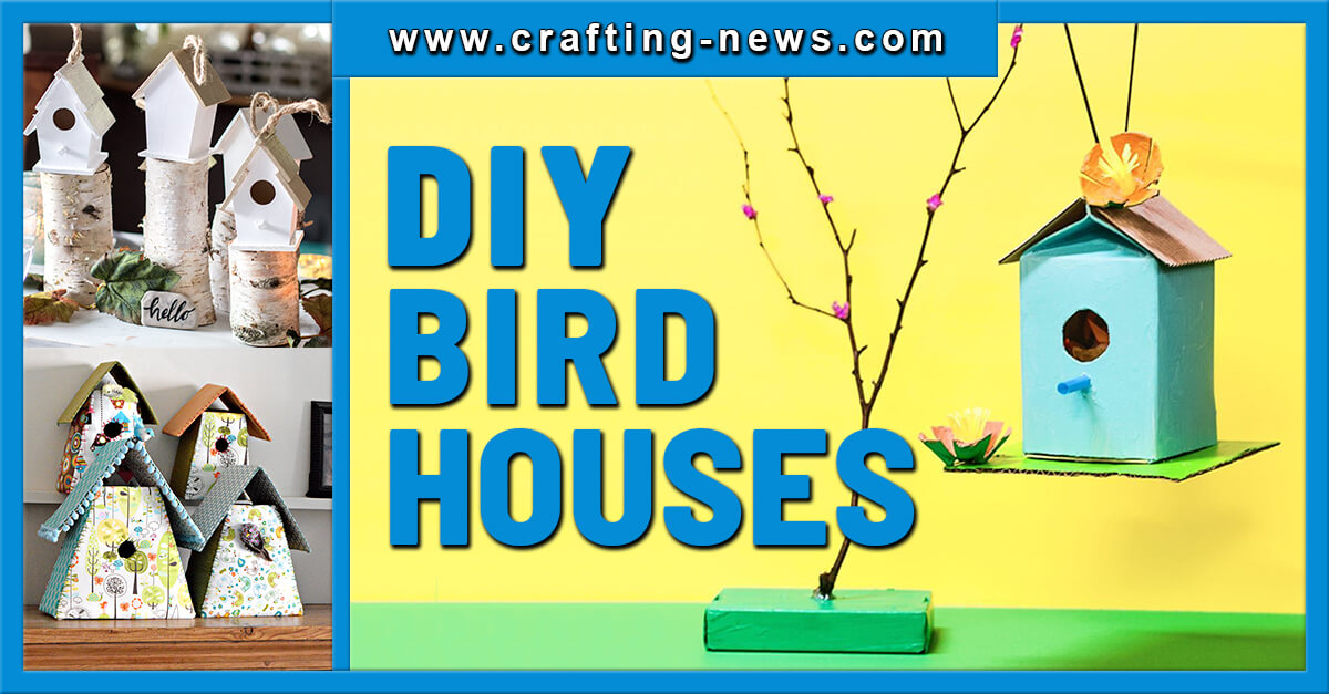 30 DIY BIRDHOUSES