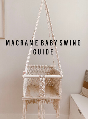 Macrame Baby Swing Tutorial and Guide from Emily Faith