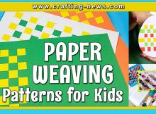 PAPER WEAVING FOR KIDS PATTERNS