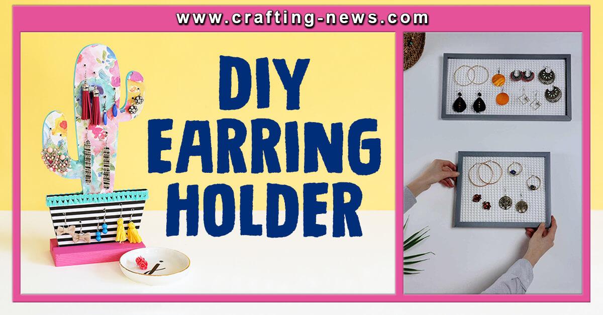 32 DIY EARRING HOLDER