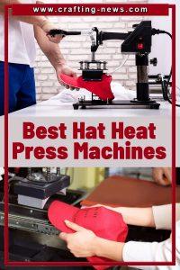 BEST HAT HEAT PRESS MACHINES